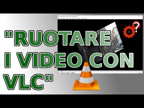 "Ruotare I Video Con VLC. ""Spiegato Semplice! Tutorial""."