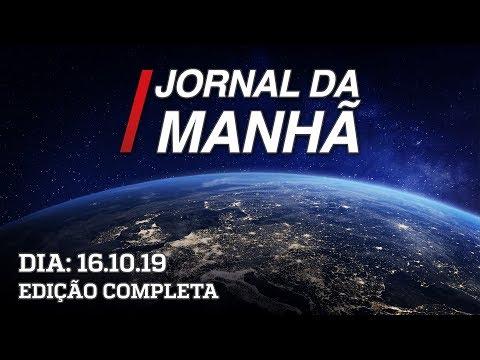 Jornal da Manhã 2a. Edição - 16/10/19