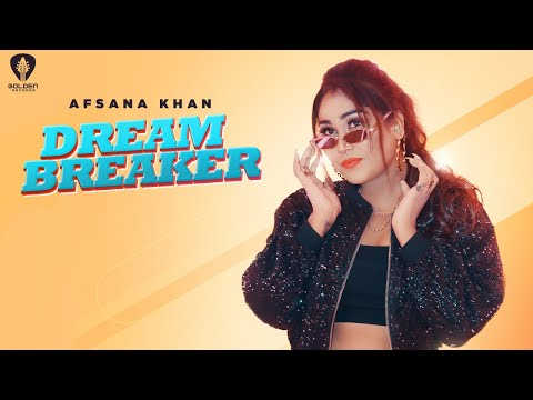 Dream Breaker (Official Video) | Afsana Khan | Ft. G Guri | Guri Mangat | Latest Punjabi Song 2020 |