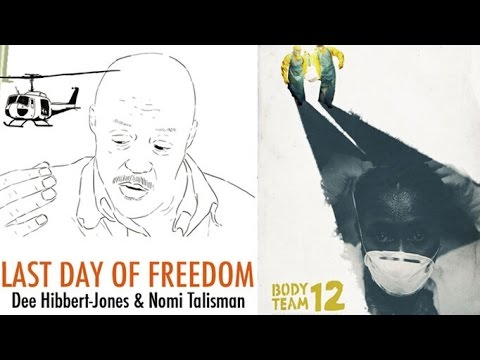 LAST DAY OF FREEDOM & BODY TEAM 12 - Documentary Tributes to Bravery