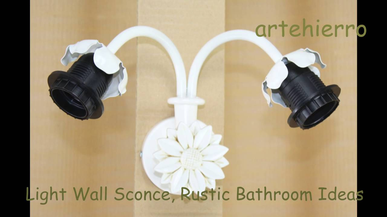 Light Wall Sconce, Rustic Bathroom Ideas of country cottage - YouTube