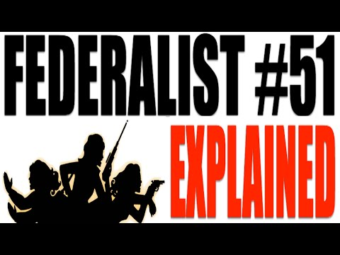 Federalist Paper #51 Explained: American Government Review