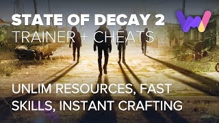 State of Decay 2 Trainer +15 Cheats