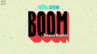 Tiësto & Sevenn - Boom (Snavs Remix)