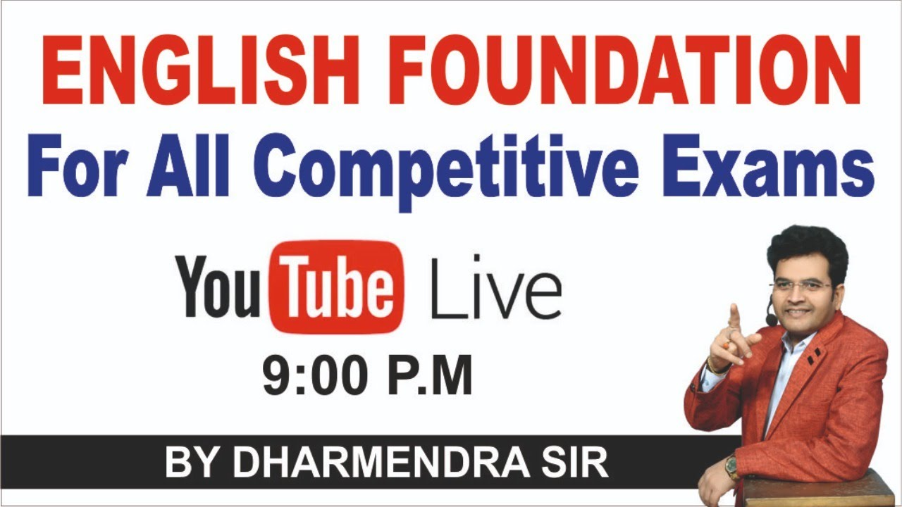 English Foundation For All Competitive Exams By Dharmendra Sir