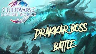 Guild Wars 2 - Drakkar Boss Battle l ft. ArenaNet Devs & Press l