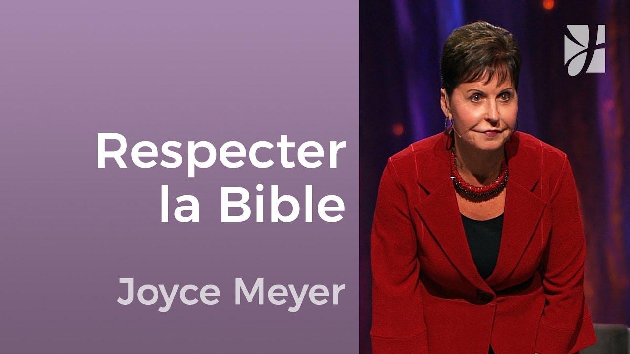Pourquoi devons-nous respecter la Parole de Dieu ? - Joyce Meyer - Avoir des relations saines