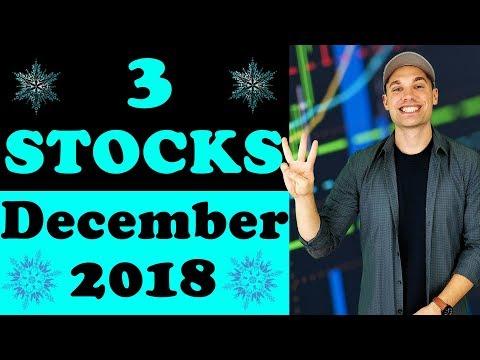 3 Stocks to Buy in December 2018?