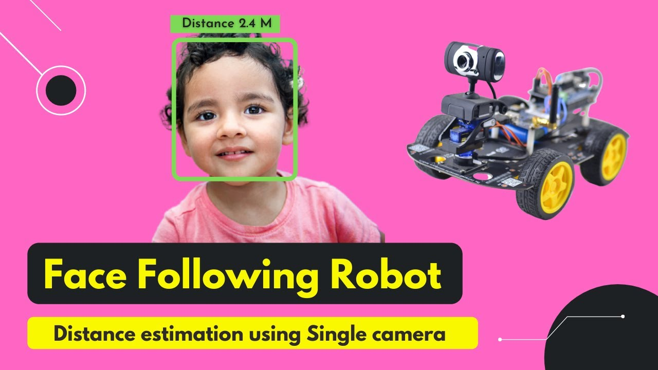 Face Following Robot using Distance Estimation (Opencv Python)