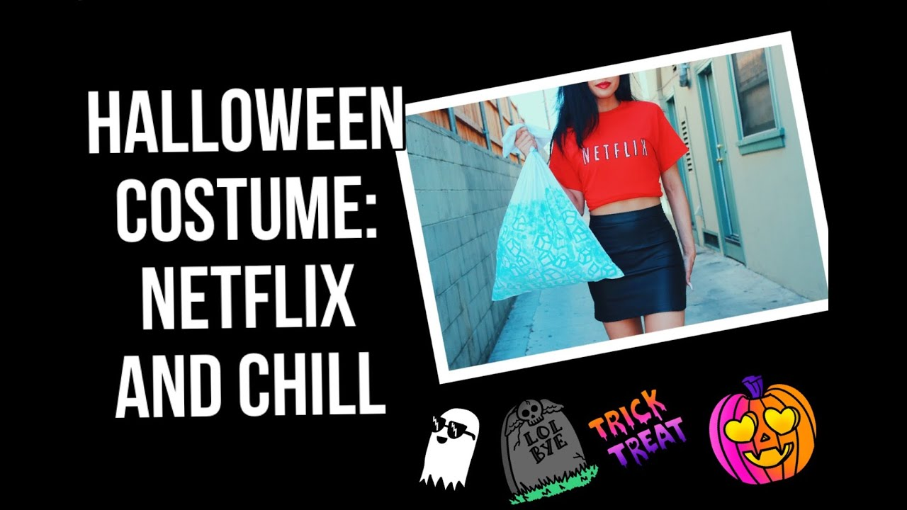 Halloween Costume Netflix and Chill Make Your Own | Lexi Noel TMQ ...