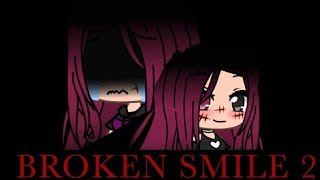 Broken Smile 2 // Mini Movie //Gacha Life // Original