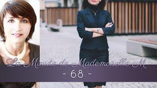 La Minute de Mademoiselle M68 - S'habiller professionnel strict, c'est quoi ? (5/6)