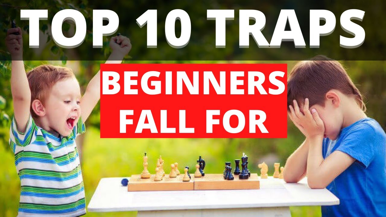 Top 10 Opening Traps Beginners Fall For