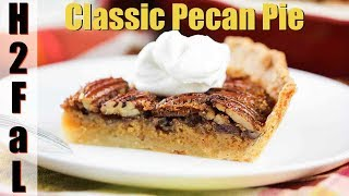 Holiday Desserts | HOW TO MAKE A CLASSIC PECAN PIE | How To Feed a Loon