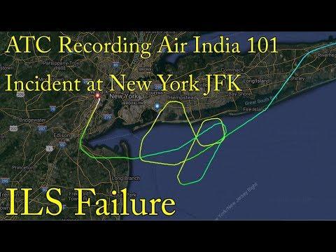 ATC RECORDING Air India 101 incident at New York JFK Airport ILS Failure