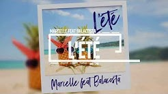 Marcelle - L'ete (feat. Balacosta)