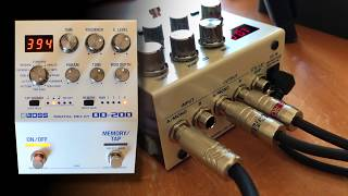 BOSS: DD-200 Digital Delay. A cruise through the delay types.