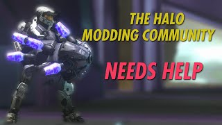 The Halo Modding Community NEEDS HELP ASAP! The Current State of Halo MCC Modding.