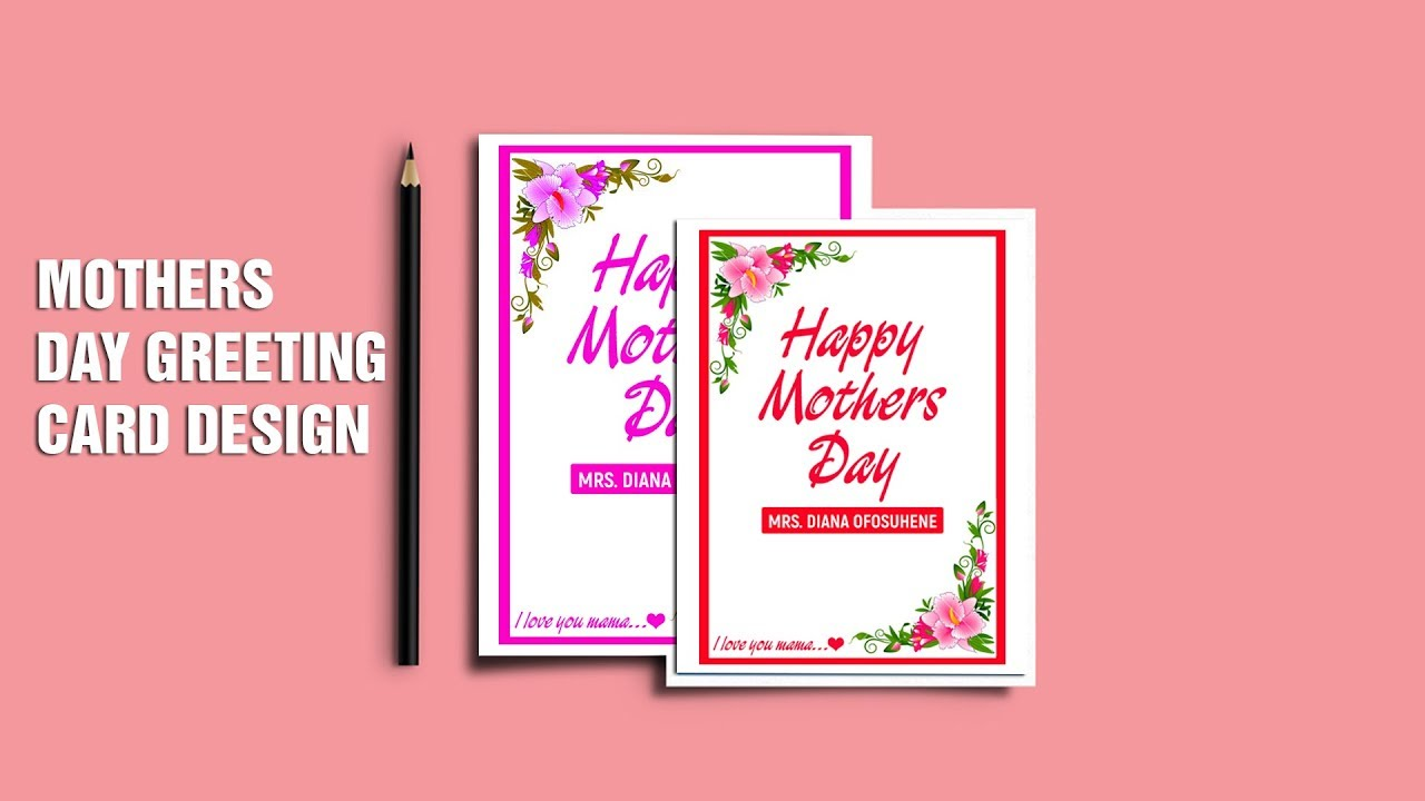 How To Design Your Own Mothers Day Greeting Cards Super Easy And