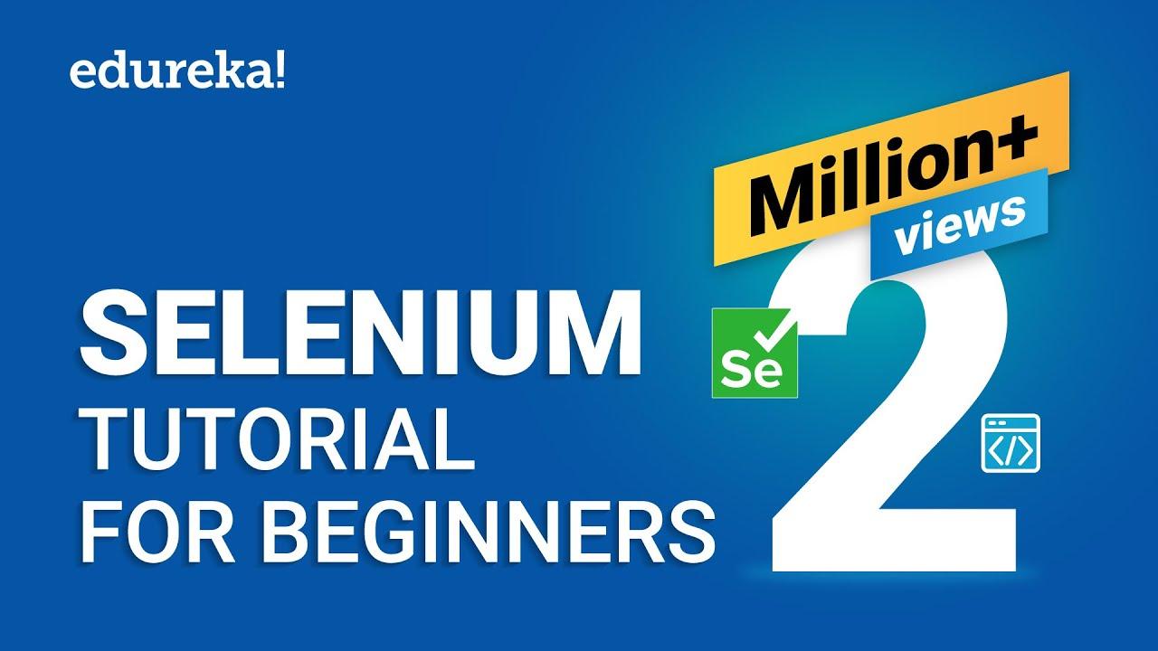 Download Selenium Tutorial For Beginners | What Is Selenium? | Selenium Automation Testing Tutorial | Edureka
