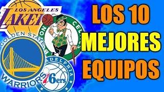 LOS 10 MEJORES EQUIPOS DE LA NBA