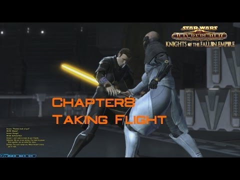 SWTOR Knights Of The Fallen Empire Chapter 8 Taking Flight
