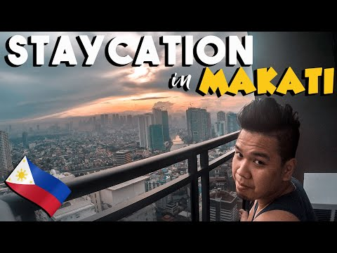 Staycation Downtown Makati (The Second Tallest Building in The Philippines)