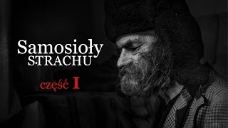 Czarnobyl, Samosioły Strachu  V-LOG odc.15 cz.1