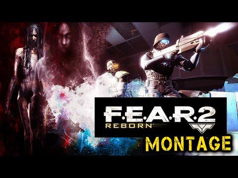 F.E.A.R. 2: Reborn Montage |