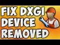 How To Fix DXGI Error Device Removed Error - Solve DXGI_ERROR_DEVICE_REMOVED Error