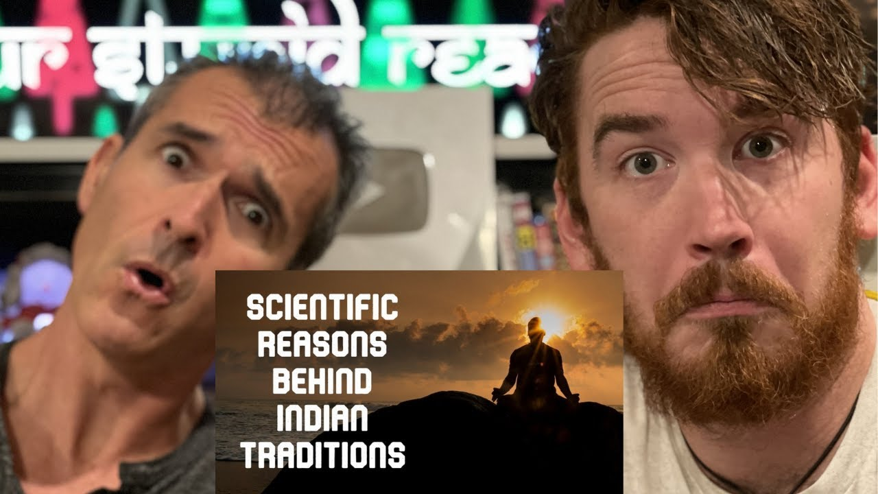 Amazing Scientific Reasons Behind Indian Traditions & Culture  | REACTION!