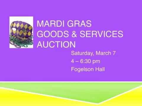 Mardi Gras Auction March 7, 2015