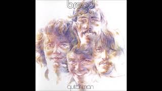 Bread - The Guitar Man
