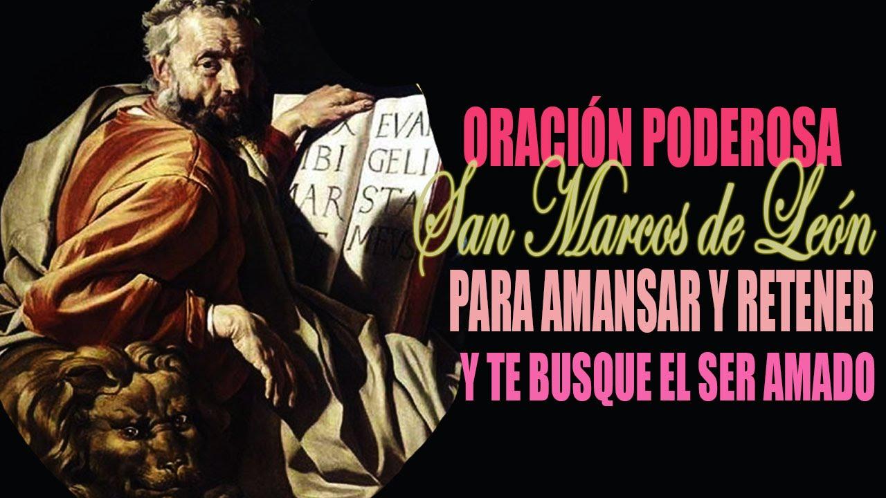 Oración a san Marcos de León para que tu ser amado te busque rápida ...