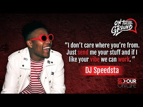 On The Ground: DJ Speedsta On Showcasing x Collaborating With Fresh SA Talent