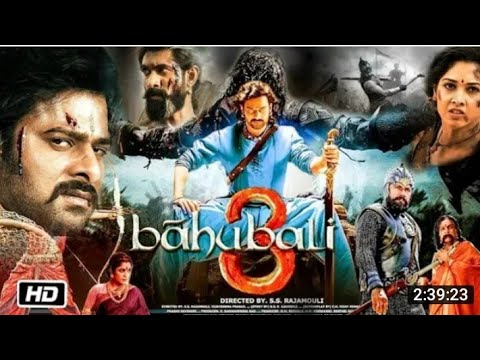 Download Bahubali 3 full movie prabhash new movie bahubali