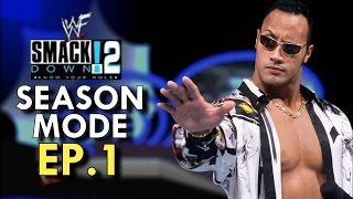 WWF SmackDown! 2: Know Your Role - Season Mode - EP.1