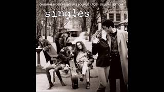 Singles - Original Motion Picture Soundtrack - Deluxe Edition (Disc 2)