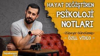 HAYAT DEĞİŞTİREN PSİKOLOJİ NOTLARI - ZÜBEYİR GÜNDÜZALP - ÖZEL VİDEO  Mehmet Yıldız