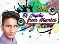 Dj Jaydip Padyal Form Mumbai New Song 2018 Jp 8652543301 Audio(.mp3 .mp4) Mp3 - Mp4 Download