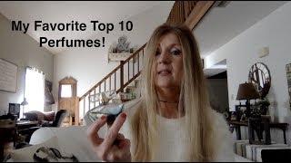 My Favorite Top 10 Perfumes!