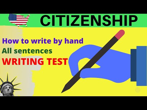 HOW TO WRITE BY HAND FOR THE US CITIZENSHIP WRITING TEST