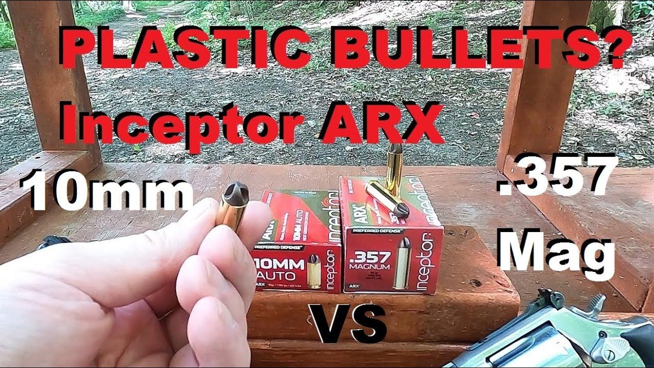 10mm VS .357 Mag PLASTIC BULLETS? Inceptor ARX