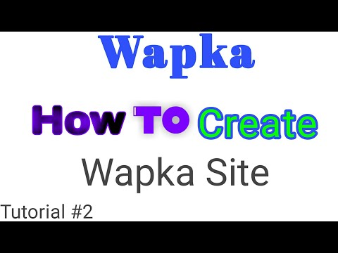 How To Create Wapka Site Tutorial #2 | Download Website | Latest Video Website Make| Design |