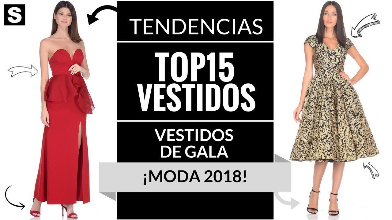 7ec65dfb9 VESTIDOS DE GALA 👗 ¡MODA 2018!  Vestidos  Moda  Tendencias - YouTube