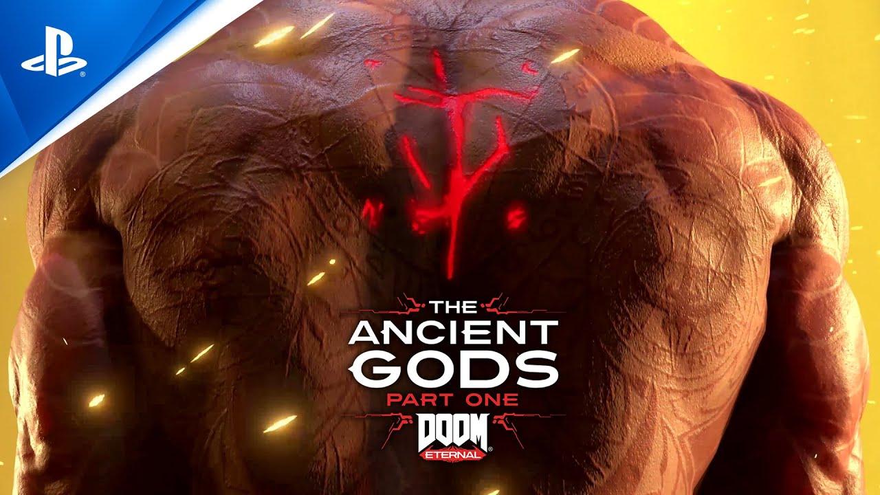 DOOM Eternal | The Ancient Gods, Часть первая – трейлер расширения | PS4