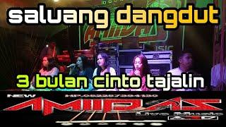 3 BULAN CINTO TAJALIN / SALUANG DANGDUT/ LIVE ORGEN TUNGGAL / Amiidas Live Music