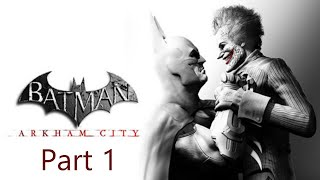Batman: Arkham City GOTY [part 1]