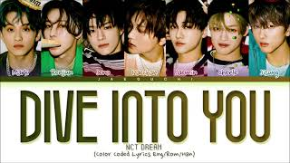 NCT DREAM Dive into you Lyrics (엔시티 드림 고래 가사) (Color Coded Lyrics)