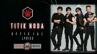 [3.19 MB] radja - Titik Noda [OFFICIAL LYRICS VIDEO]